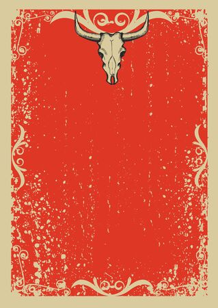 ranches: Cowboy old papaer background for text with bull skull .Retro image for text Illustration