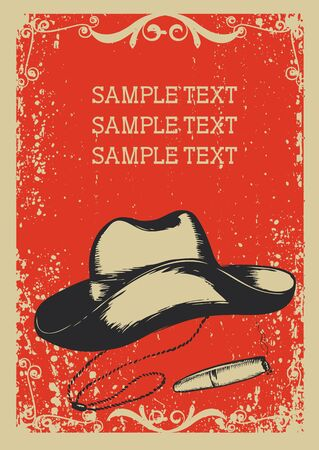 vintage cigar: Cowboy hat and cigar .Vector graphic image  with grunge background for text