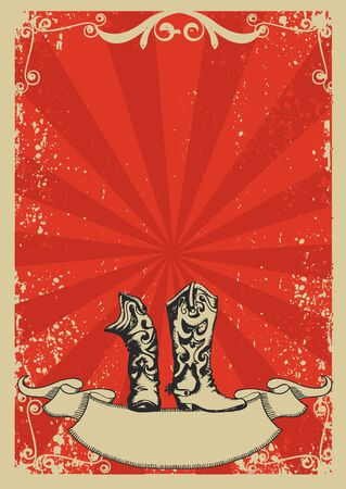 boots: Cowboy boots.Red background with grunge elements decorationl .Retro image for text Illustration