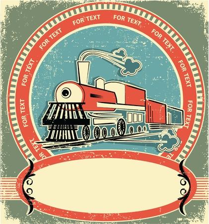 maquina de vapor: Locomotora de estilo label.Vintage en la textura de edad para el texto