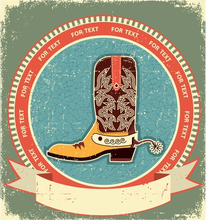 country western: Cowboy boot label on old paper texture.Vintage style Illustration