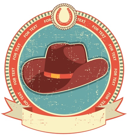 Cowboy hat label on old paper texture.Vintage style Vector