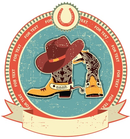 cowboy: Cowboy boots and hat label on old paper texture.Vintage style