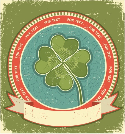 Clover label on grunge old paper background with scroll for text Stock Vector - 15529082
