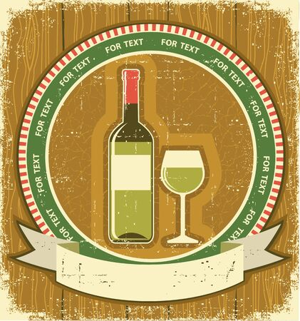 White wine bottle label.Vintagel background on old paper texture  Vector