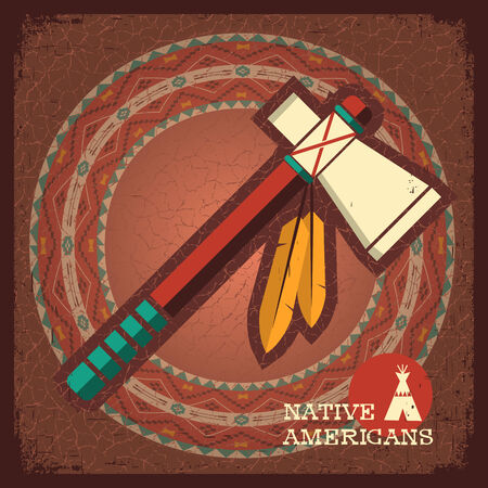 native american tomahawk: Native American Indian tomahawk on old paper texture.Vector old poster