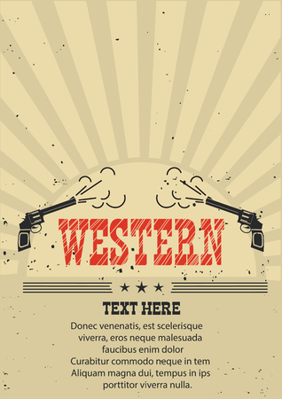 western wall: Cowboy western poster with guns.Vector illustration on old paper for text Illustration