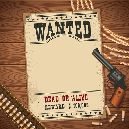 wanted poster: Wanted poster with cowboy vintage wild west pictol and cowboy lasso.Vector old paper for design on wood table