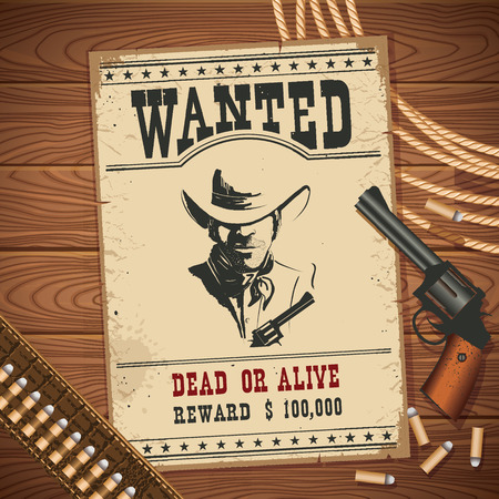 wanted poster: Wanted poster with cowboy vintage western pictol and cowboy lasso.Vector old paper on wood table