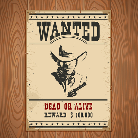 wanted poster: Wanted poster on wood wall texture.Western vintage paper Illustration