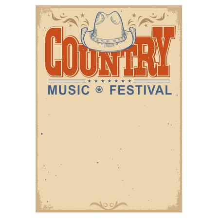 campestre: Poster country festival de música en el viejo cartel de papel background.Vector con sombrero de vaquero aislado en blanco Vectores