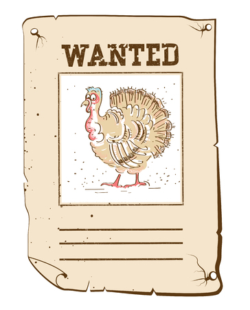 fugitive: Thanksgiving turkey Wanted funny poster on old western paper