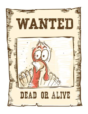 fugitive: Thanksgiving fugitive turkey bird .Wanted funny illustration on old paper