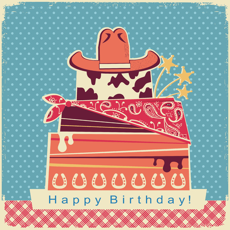 Cowboy happy birthday party card with big cake and cowboy hat.Retro illustration on old paper background with text
