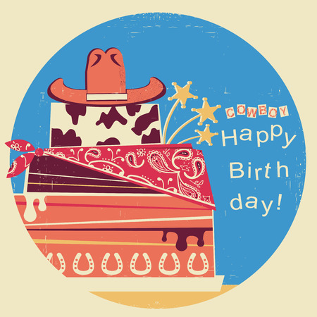 Cowboy happy birthday.Western card with cake and cowboy hat.Retro illustration on old paper background with text