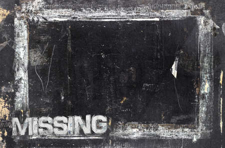 Missing sign with grunge background, ideal to many uses.