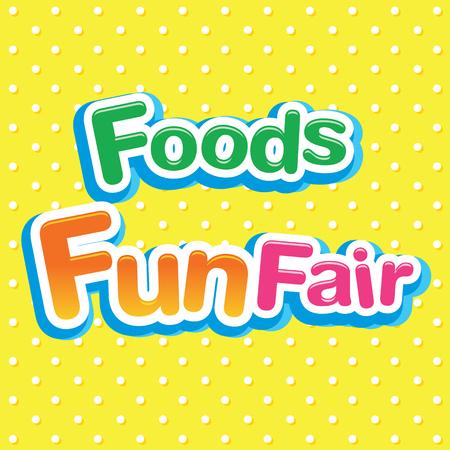 fun fair: Foods Fun Fair