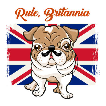 Funny English bulldog with mustaches and monokle on Great britain flag and slogan Rule Britannia. vector illustration.
