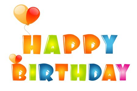 happy birthday text: illustration of happy birthday in bubble font with balloons