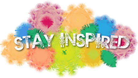 Stay Inspired Motivational Phrase Colorful Flower Blossom Background