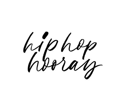 Hip hop hooray phrase. Hand drawn brush style modern calligraphy. Vector illustration of handwritten lettering. Cute congratulations phrase, quote. Brushstroke grunge clipart. Иллюстрация