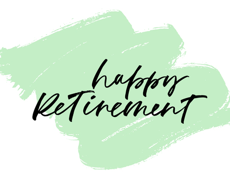Happy Retirement phrase on grunge brush stroke. Beautiful greeting calligraphy inscription. Hand drawn design. Handwritten modern brush lettering. Ink illustration.