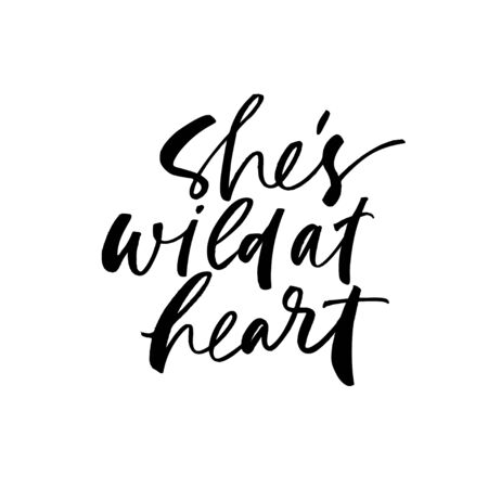 She is wild at heart ink pen vector lettering. Fondness expression handwritten vector calligraphy. Energetic female person, young spirited woman description. Youth slogan, adolescence phrase Иллюстрация