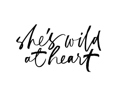 She is wild at heart ink pen handwritten lettering. Grunge brushstroke quote isolated vector calligraphy. Phrase freehand cursive inscription. Book cover, journal article headline design element