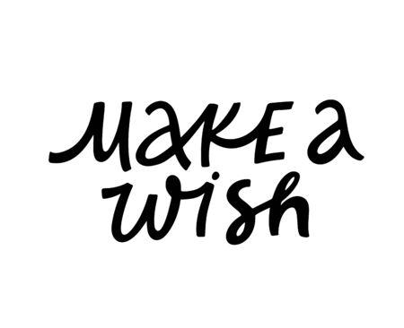 Make wish ink pen monochrome lettering. Handwritten inscription vector calligraphy. Motivative slogan, motto freehand drawing. Inspiring and optimistic phrase calligraphic design element Çizim