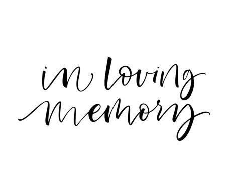In liebevoller Erinnerung. Tinte Abbildung. Moderne Pinselkalligraphie. Isoliert auf weißem Hintergrund. Vektorgrafik