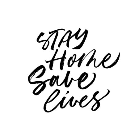 Stay home, save lives lettering for self quarantine time. Protection or measure from virus. Calligraphy phrase for home decor, banners, posters etc. Isolated on white Ilustração
