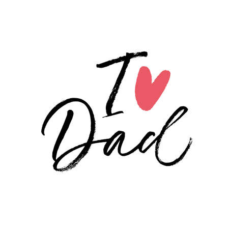 I love Dad calligraphy greeting card.