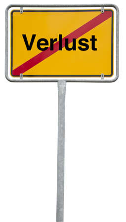 ortsschild: end of loss. german end of village sign (ortsschild) with the word Verlust (loss)