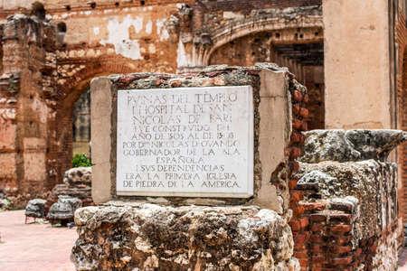 View on ruins of the Hospital of St. Nicolas of Bari, Santo Domingo, Dominican Republic. Close-up