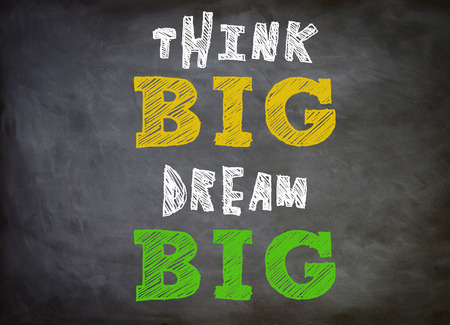 Think Big - Dream Big photo