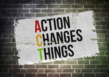 Act Changes Things - poster concept 免版税图像 - 31393413