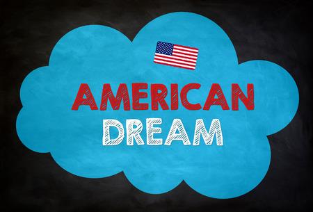 visions of america: AMERICAN DREAM - chalkboard concept