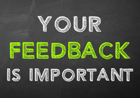 important: Your feedback is important
