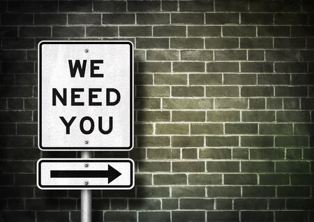 We need you - road sign