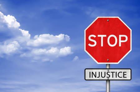 injustice: Stop Injustice Stock Photo