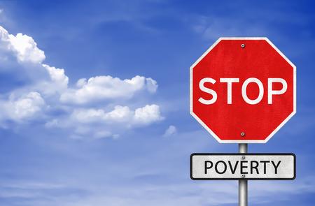 poorness: Stop Poverty Stock Photo