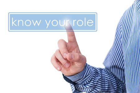 kennen Ihre Rolle - Geschäftskonzept Standard-Bild