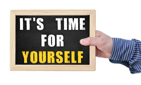 yourself: it is time for yourself