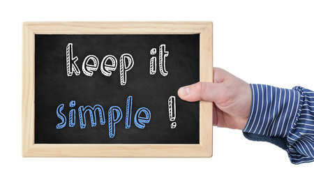uncomplicated: keep it simple