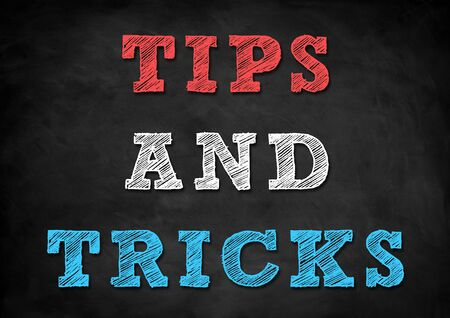 tricks: tips and tricks
