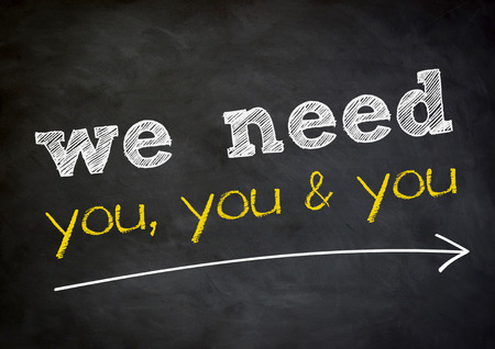we: we need you - chalkboard background concept