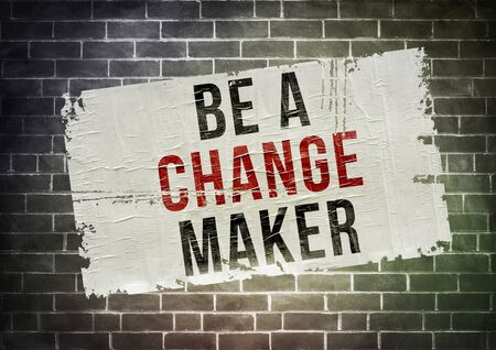 be a change maker