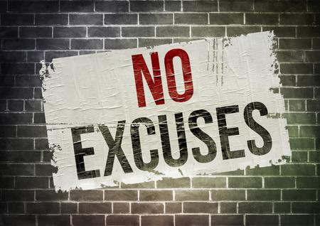 No Excuses - motivation slogan