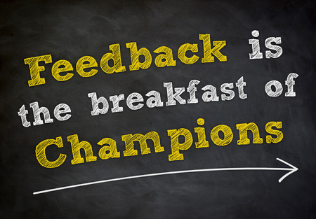 Feedback is the breakfast of champions Imagens
