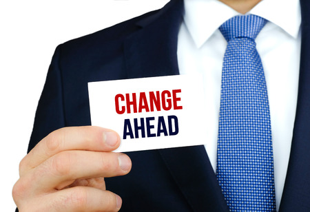 Change Ahead concept photo